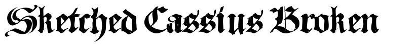 Sketched Cassius Broken font