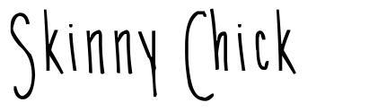 Skinny Chick font