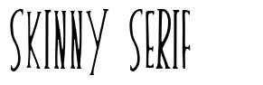 Skinny Serif