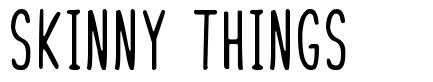 Skinny Things шрифт