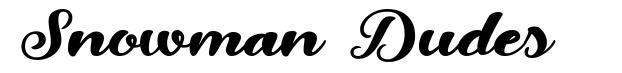 Snowman Dudes font