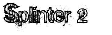Splinter 2