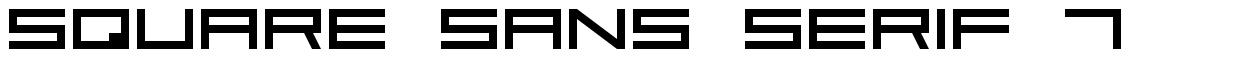 Square Sans Serif 7