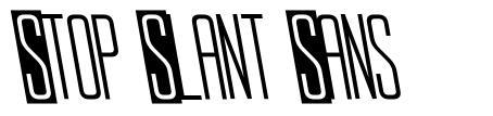 Stop Slant Sans