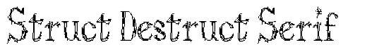 Struct Destruct Serif