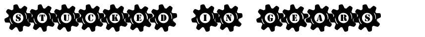 Stucked in Gears font