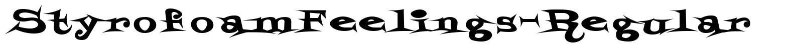 StyrofoamFeelings-Regular font