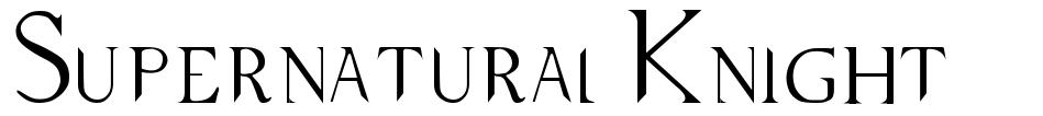 Supernatural Knight 字形