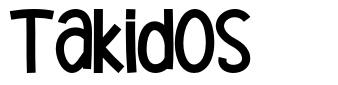 Takidos font