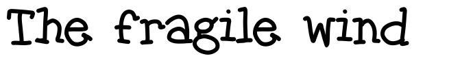 The fragile wind font