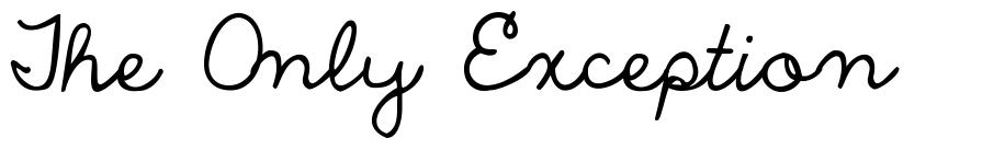 The Only Exception font