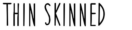 Thin Skinned font