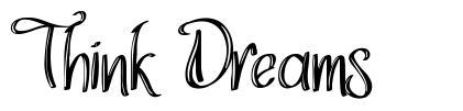 Think Dreams