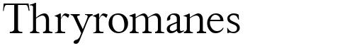 Thryromanes