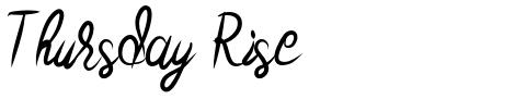 Thursday Rise