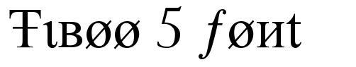 Tiboo 5 font