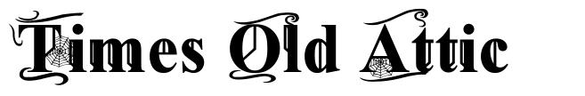 Times Old Attic font