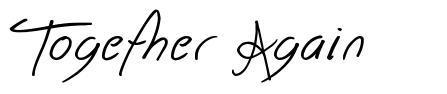 Together Again font