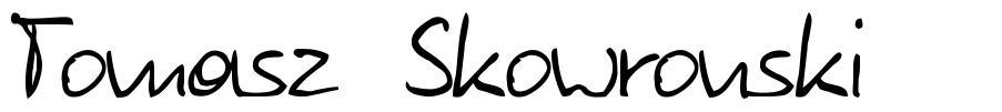 Tomasz Skowronski font