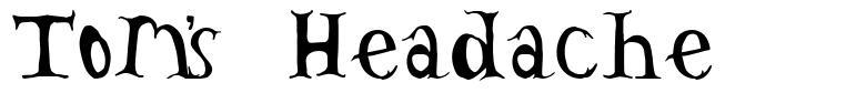 Tom's Headache font