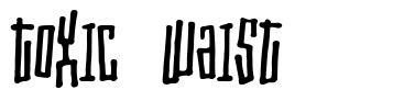 Toxic Waist font