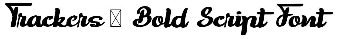 Trackers - Bold Script Font