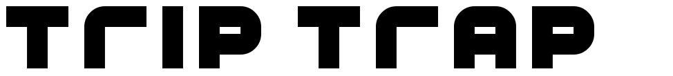 Trip Trap font