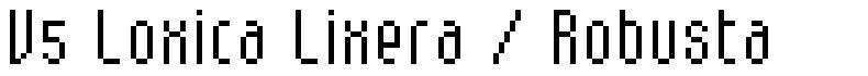 V5 Loxica Lixera / Robusta font