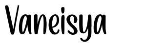 Vaneisya フォント