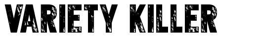 Variety killer font