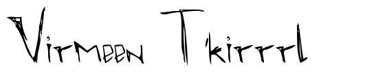 Virmeen T'kirrrl font