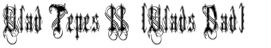 Vlad Tepes II  (Vlads Dad) font