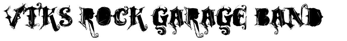 VTKS Rock Garage Band 字形