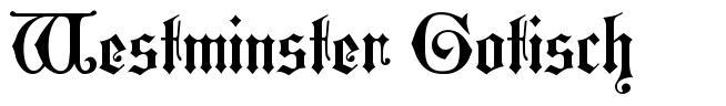 Westminster Gotisch font