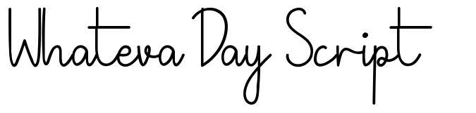 Whateva Day Script czcionkę