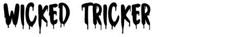 Wicked Tricker