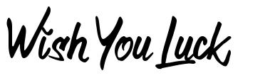 Wish You Luck font