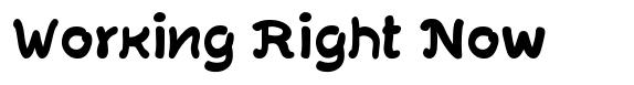 Working Right Now font