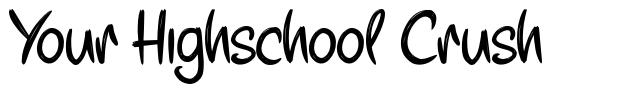 Your Highschool Crush fonte
