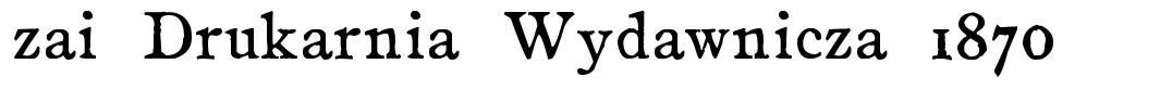 zai Drukarnia Wydawnicza 1870 font