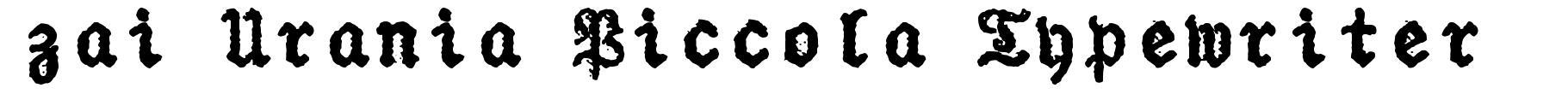 zai Urania Piccola Typewriter フォント